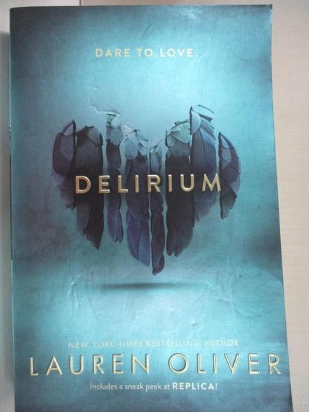 【書寶二手書T3/原文小說_A46】Delirium_Lauren Oliver, Lauren Oliver