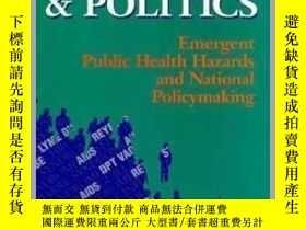 二手書博民逛書店Plagues,罕見Products, and Politics: Emergent Public Health