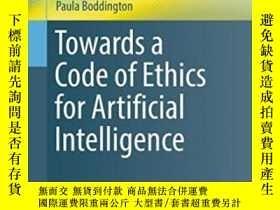 二手書博民逛書店Towards罕見A Code Of Ethics For Artificial IntelligenceY2