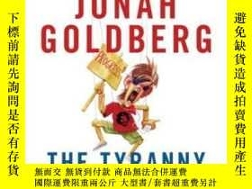 二手書博民逛書店The罕見Tyranny Of ClichesY255562 Jonah Goldberg Sentinel