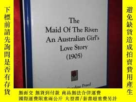 二手書博民逛書店The罕見Maid Of The River:An Austra