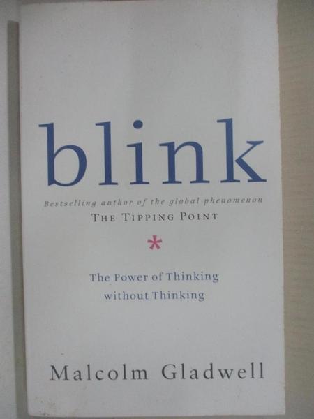 【書寶二手書T1/心靈成長_CCV】Blink_Malcolm Gladwell