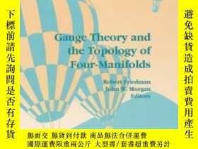 二手書博民逛書店Gauge罕見Theory And The Topology Of Four-manifolds-規範理論與四流形