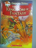 【書寶二手書T1/原文小說_HCL】The Kingdom of Fantasy_Stilton, Geronimo