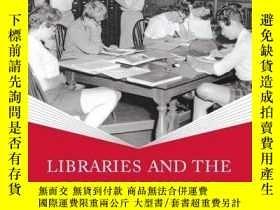 二手書博民逛書店Libraries罕見And The Reading Public In Twentieth-century Am