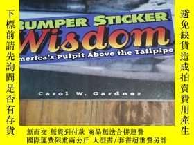 二手書博民逛書店Bumper罕見Sticker Wisdom: America