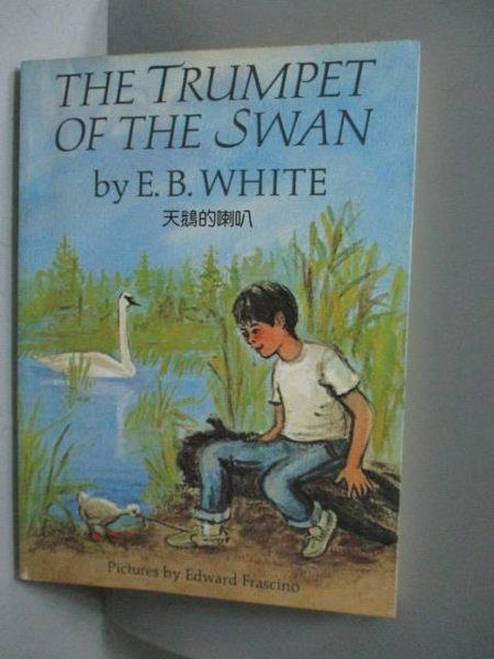 【書寶二手書T6/原文小說_MLT】The Trumpet of the Swan天鵝的喇叭_E.B.White