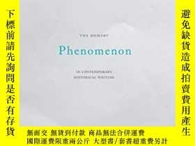 二手書博民逛書店The罕見Memory Phenomenon In Contemporary Historical Writing
