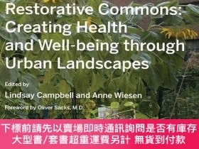 二手書博民逛書店Restorative罕見Commons: Creating Health and Well-Being Thro