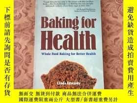 二手書博民逛書店Baking罕見for Healih whole food Ba
