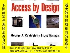 二手書博民逛書店Access罕見by Design-按設計進入Y443421 Bruce Hannah, Geo... Joh