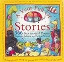 二手書博民逛書店《A Year Full of Stories: 366 Stories and Poems》 R2Y ISBN:1858816726
