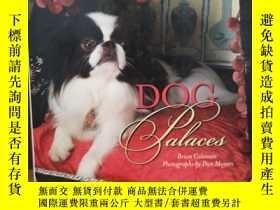 二手書博民逛書店Dog罕見Palaces: Designer Beds for Pampered Pooches【彩印畫冊】Y
