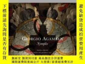 二手書博民逛書店罕見Nymphs-若蟲Y436638 Giorgio Agamben Seagull Books, 2013