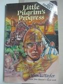 【書寶二手書T9/原文小說_BLV】Little Pilgrim's Progress_Helen Taylor