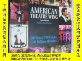 二手書博民逛書店AMERICAN罕見THEATRE WING:An Oral H