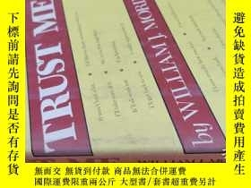 二手書博民逛書店【英文原版】Trust罕見Me ( 如圖)Y25633 William J. Morin Drake Beam
