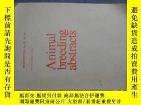 二手書博民逛書店Animal罕見breeding abstracts 1984.12 內部交流版Y259485