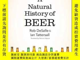 二手書博民逛書店A罕見Natural History Of BeerY364153 Rob Desalle Yale Univ