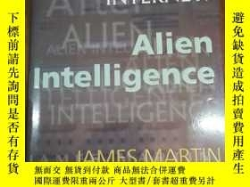 二手書博民逛書店After罕見the Internet: Alien Intel