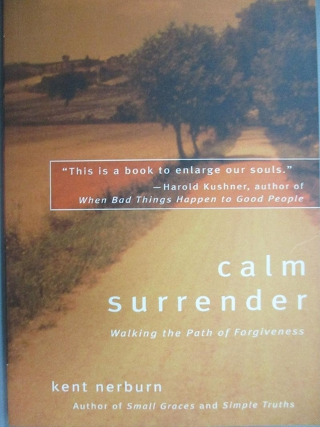 【書寶二手書T9/心理_KDA】Calm Surrender: Walking the Path of Forgiven
