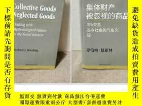 二手書博民逛書店Collective罕見Goods Neglected Goods Dealing with Methodol