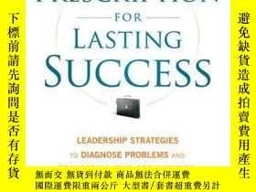 二手書博民逛書店Prescription罕見for Lasting Success: Leadership Strategies
