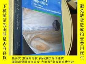 二手書博民逛書店OpenGL罕見SuperBible: Comprehensive Tutorial and Reference