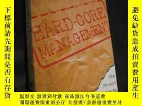 二手書博民逛書店Hard-Core罕見Management 硬核管理 英文原版