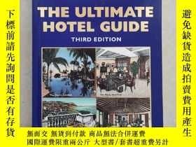 二手書博民逛書店英文原版The罕見Ultimate hotel Guide銅版紙帶插圖Y249948 英文 英文