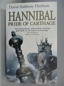 【書寶二手書T2/原文小說_AQ3】Hannibal : Pride Of Carthage_David Anthony Durham