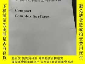 二手書博民逛書店compact罕見complex surfaces (緊復曲面, 英文版)Y198046 W. Barth,