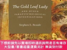 二手書博民逛書店The罕見Gold Leaf Lady And Other Parapsychological Investiga