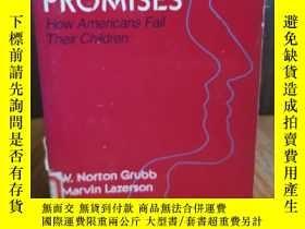 二手書博民逛書店Broken罕見Promises: How Americans