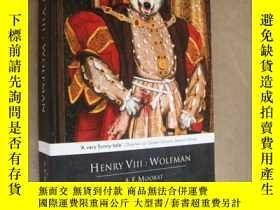 二手書博民逛書店HENRY罕見VIII:WOLFMAN (Divorced,be