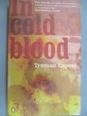 【書寶二手書T5/原文小說_HIH】In cold blood : a true accont of a multipl