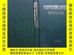 二手書博民逛書店英文原版:MACHINERY罕見NOISE AND DIAGNO