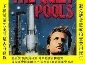 二手書博民逛書店英文原版小說 The罕見Quiet Pools(安靜的遊泳池) 科幻小說:人類移民外星系 1991
