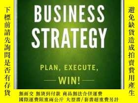 二手書博民逛書店Business罕見Strategy: Plan, Execute, Win!Y410016 Patrick
