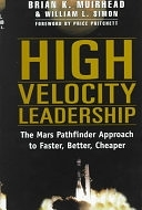 二手書《High Velocity Leadership: The Mars Pathfinder Approach to Faster, Better, Cheaper》 R2Y ISBN:0887309747