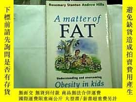 二手書博民逛書店A罕見Matter of FAT——Understanding
