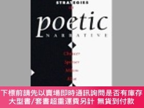 二手書博民逛書店Strategies罕見Of Poetic NarrativeY255174 Clare Regan Kinn