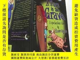 二手書博民逛書店A罕見Turn in the Grave:墳墓裏的一個轉折Y200392