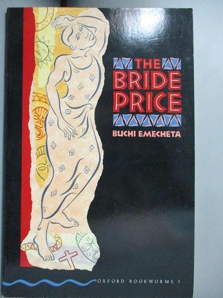 【書寶二手書T1/原文小說_KHW】The bride price / Buchi Emecheta_Buchi Emecheta