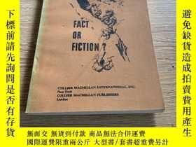 二手書博民逛書店FACT罕見OR FICTION事實還是虛構Y351232