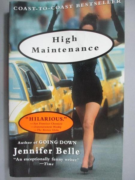 【書寶二手書T3/原文小說_NMU】High Maintenance_Belle, Jennifer