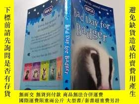 二手書博民逛書店bad罕見day for badger: 倒黴的一天 .Y212829 不祥 不祥