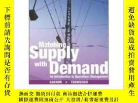 二手書博民逛書店Matching罕見Supply With Demand An Introduction To Operation
