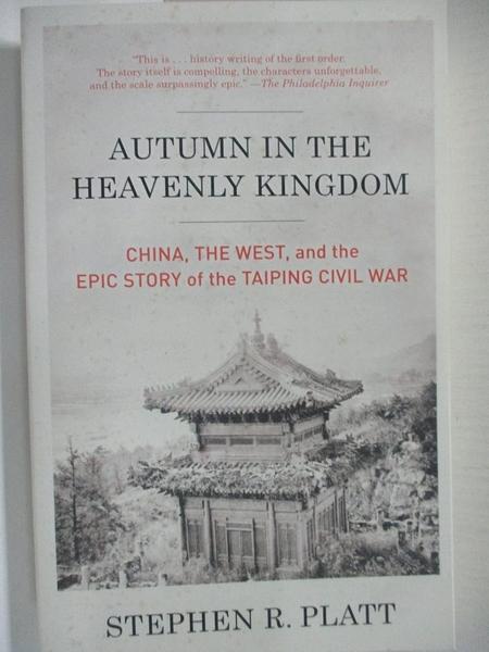 【書寶二手書T1/歷史_HY2】Autumn in the Heavenly Kingdom: China, the West, and…