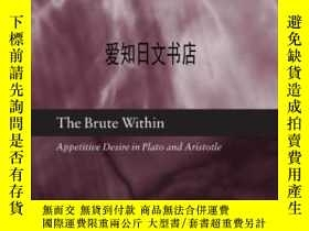 二手書博民逛書店【罕見】The Brute Within: Appetitive